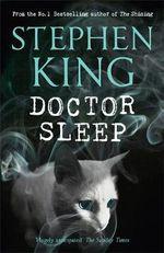 Doctor Sleep : The Shining : Book 2 - Stephen King