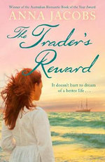 The Trader's Reward - Anna Jacobs