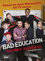 Bad Education : Based on Jack Whitehall's Hit TV Series - Freddy Syborn