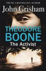 Theodore Boone : The Activist - John Grisham