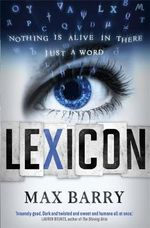 Lexicon - Max Barry