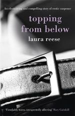 Topping from Below - Laura Reese