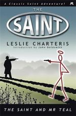 The Saint and Mr. Teal - Leslie Charteris