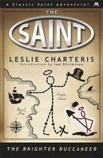 The Brighter Buccaneer - Leslie Charteris