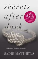 Secrets After Dark : After Dark Series : Book 2 - Sadie Matthews