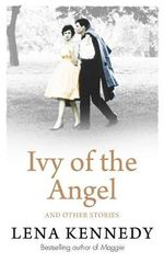 Ivy of the Angel - Lena Kennedy