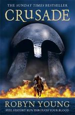 Crusade : Brethren Trilogy : Book 2  - Robyn Young