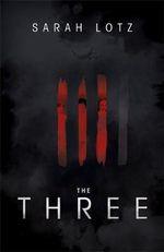 The Three - Sarah Lotz