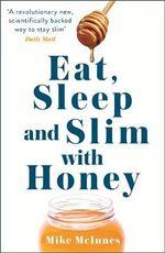 The Honey Diet - Mike Mcinnes