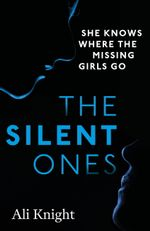The Silent Ones - Ali Knight