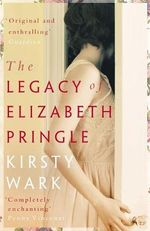 The Legacy of Elizabeth Pringle - Kirsty Wark
