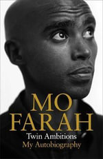 Twin Ambitions : My Autobiography - Mo Farah