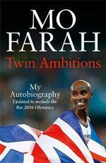 Twin Ambitions - My Autobiography - Mo Farah