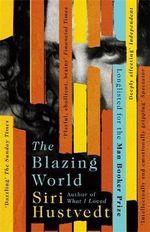 The Blazing World - Siri Hustvedt