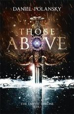 Those Above : The Empty Throne - Daniel Polansky