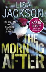 The Morning After : Pierce Reed/Nikki Gillette 2 - Lisa Jackson