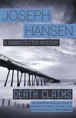 Death Claims : Dave Brandstetter - Joseph Hansen
