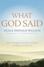 What God Said - Neale Donald Walsch