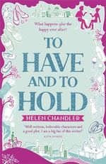 To Have and To Hold - Helen Chandler