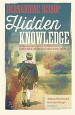 Hidden Knowledge - Bernardine Bishop