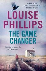The Game Changer - Louise Phillips