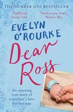 Dear Ross - Evelyn O'Rourke