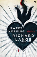 Sweet Nothing : Stories - Richard Lange