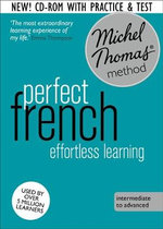Perfect French : Revised (Learn French with the Michel Thomas Method) - Michel Thomas