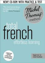 Total French : (Learn French with the Michel Thomas Method) - Michel Thomas