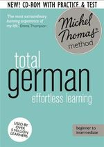 Total German : (Learn German With the Michel Thomas Method) - Michel Thomas