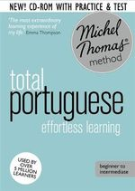 Total Portuguese with the Michel Thomas Method : Revised - Virginia Catmur