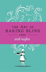 The Art of Baking Blind - Sarah Vaughan