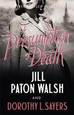 A Presumption of Death - Dorothy L. Sayers