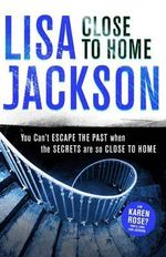 Close to Home - Lisa Jackson