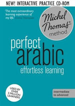 Perfect Arabic (Learn Arabic With the Michel Thomas Method) - Jane Wightwick