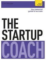 The Startup Coach : Teach Yourself - Carl Reader