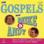 The Gospels with Mike and Andy - New International Version
