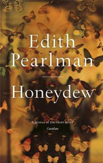 Honeydew - Edith Pearlman