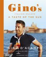A Taste of the Sun : Gino's Italian Escape (Book 2) - Gino D'Acampo
