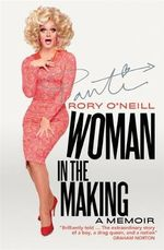 Woman in the Making - Rory O'Neill