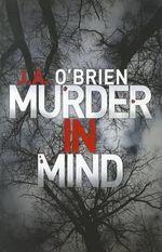 Murder In Mind - J. A. O'Brien