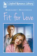 Fit for Love - Margaret Mounsdon