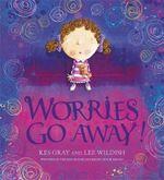 Worries Go Away! - Kes Gray