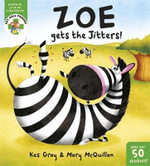 Zoe Gets the Jitters! - Kes Gray