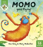 Momo Goes Flying : Get Well Friends - Kes Gray