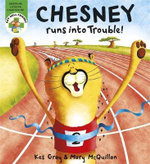 Chesney Runs into Trouble : Get Well Friends - Kes Gray