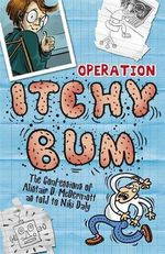 Operation Itchy Bum - Niki Daly