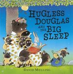 Hugless Douglas and the Big Sleep : Douglas Series : Book 3 - David Melling
