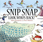 Snip, Snap, Look Who's Back! - Mara Bergman