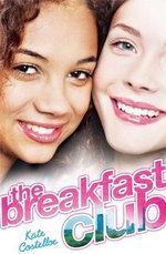 The Breakfast Club : Breakfast Club - Kate Costelloe